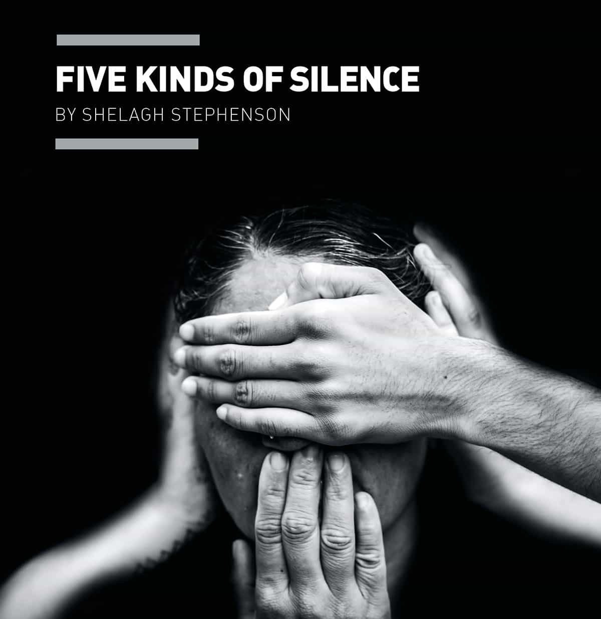 Five Kinds of Silence by Shelah Stephenson, radio play from Masquerade Theatre